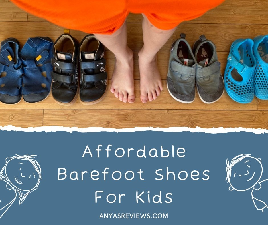 A barefoot child standing in the middle of a row of affordable barefoot shoes for kids - Tikki, Splay, and Vivobarefoot shoes. The text on the image reads: Affordable barefoot shoes for kids anyasreviews.com